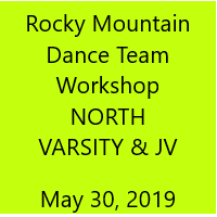 Rocky Mountain Dance Team Workshop NORTH (Varsity & JV)