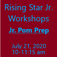 Rising Star Jr Workshop - Jr. Pom Prep