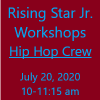 Rising Star Jr Workshop - Hip Hop Crew