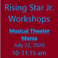 Rising Star Jr. Workshop - Musical Theater Mania