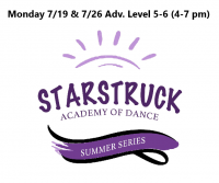 Summer Series  Adv. Level 5-6 Monday 7/19 & 7/26 4-7 pm