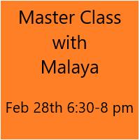 Master Class with Malaya