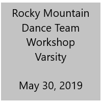 Rocky Mountain Dance Team Workshop Varsity